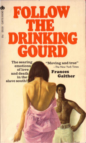 Follow the Drinking Gourd, Frances Gaither, 1968